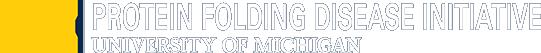 U-M Protein Folding Disease Initiative